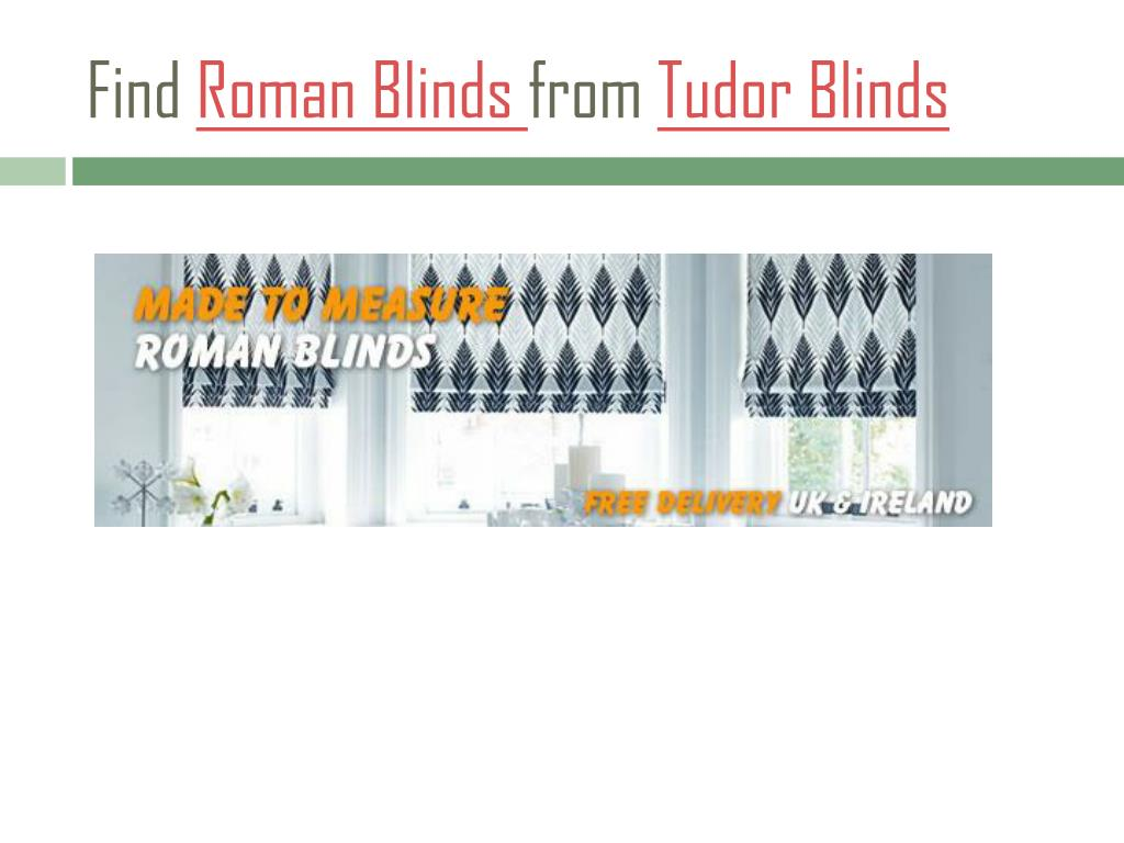 find roman blinds from tudor blinds l.