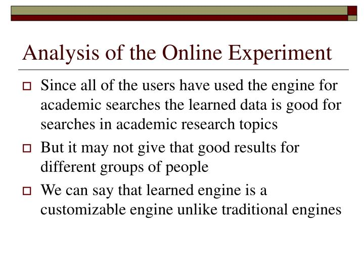 Analysis of the Online Experiment