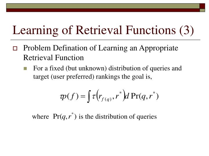 Learning of Retrieval Functions (3)