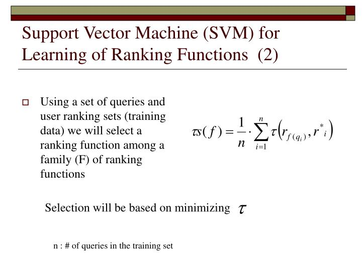 Support Vector Machine (SVM) for Learning of Ranking Functions  (2)
