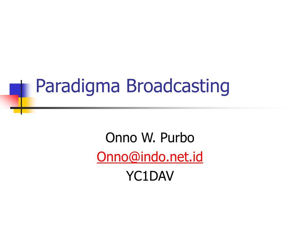 paradigma broadcasting l.