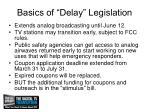 basics of delay legislation
