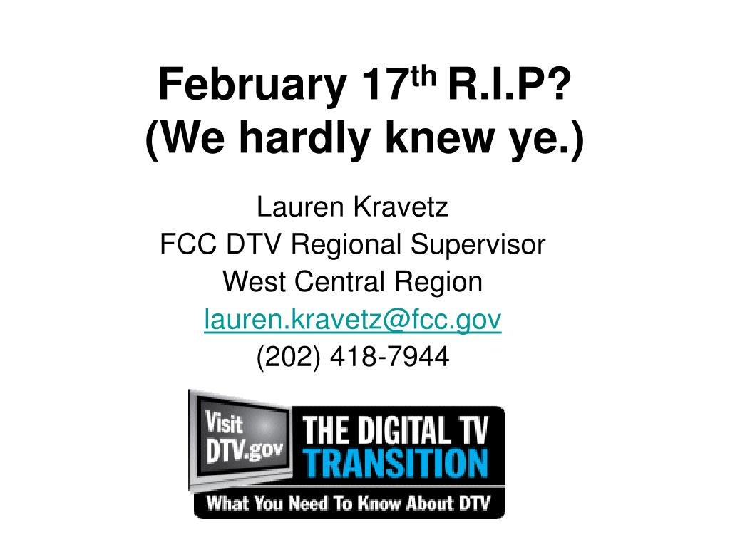 february 17 th r i p we hardly knew ye l.