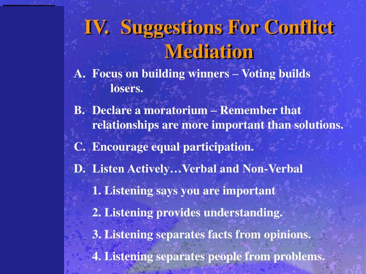 IV.	Suggestions For Conflict Mediation