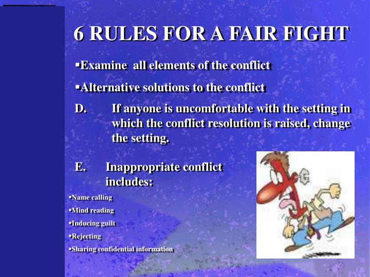 6 RULES FOR A FAIR FIGHT