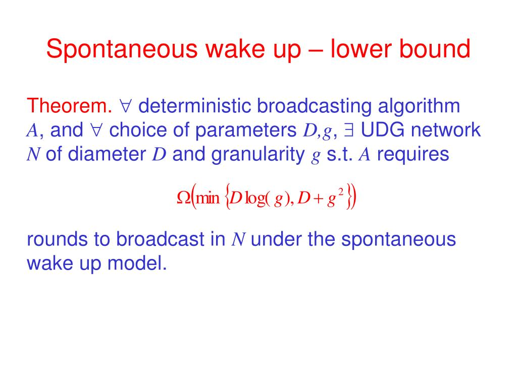 Spontaneous wake up – lower bound