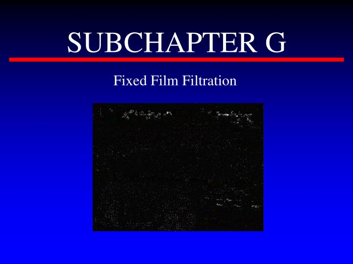 SUBCHAPTER G