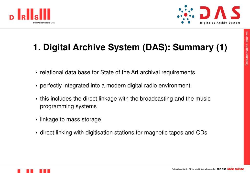 1. Digital Archive System (DAS): Summary (1)