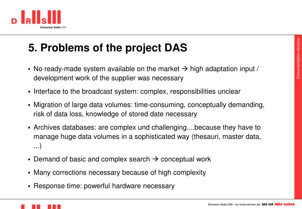 5. Problems of the project DAS