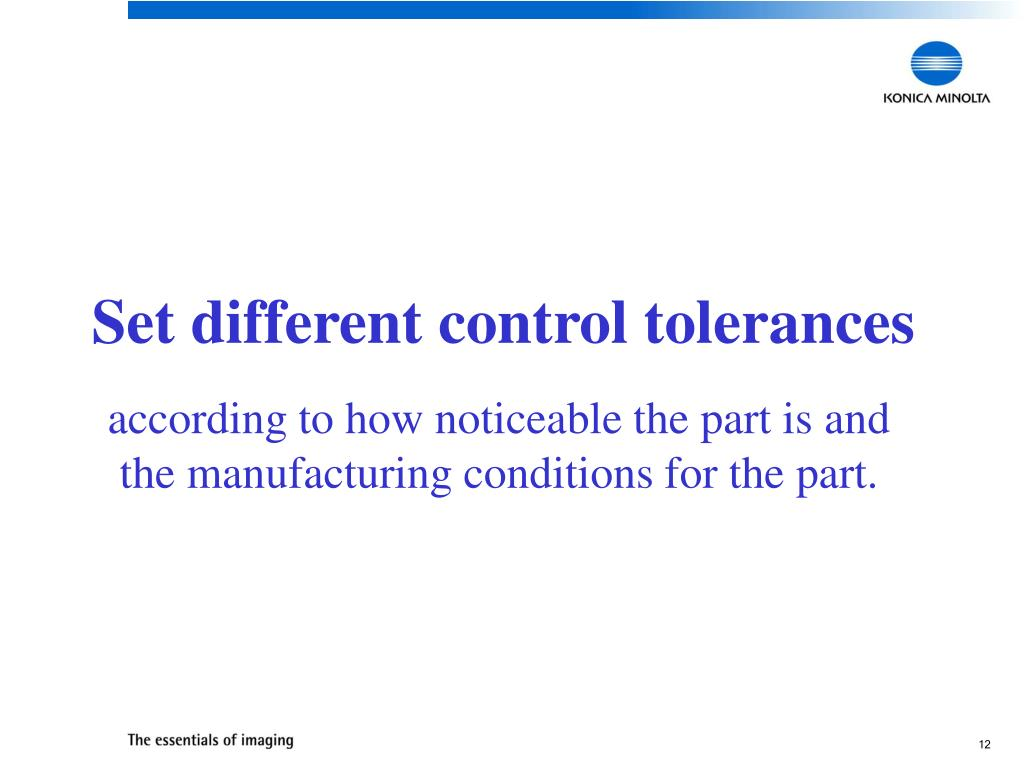 Set different control tolerances