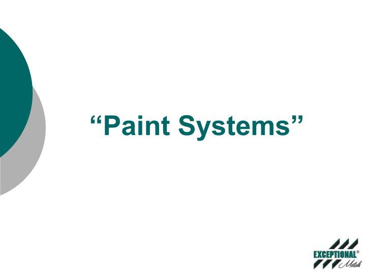 Paint systems