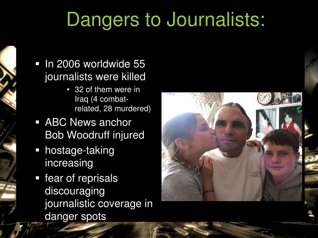 Dangers to Journalists:
