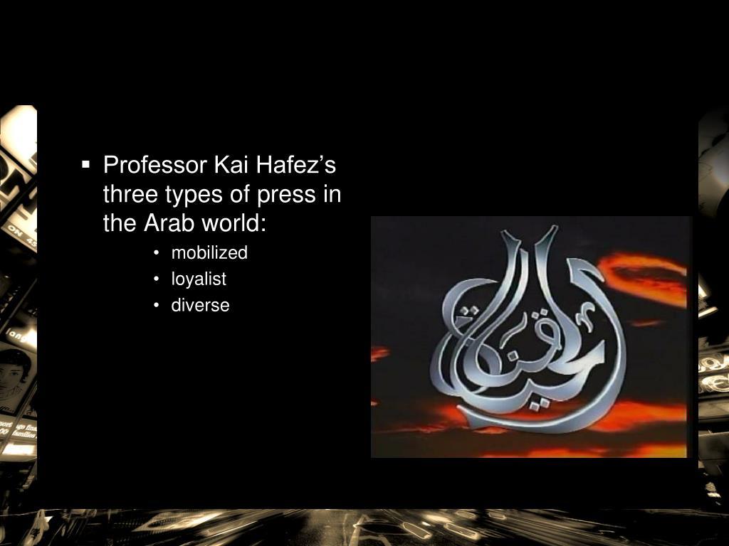 Professor Kai Hafez's three types of press in the Arab world: