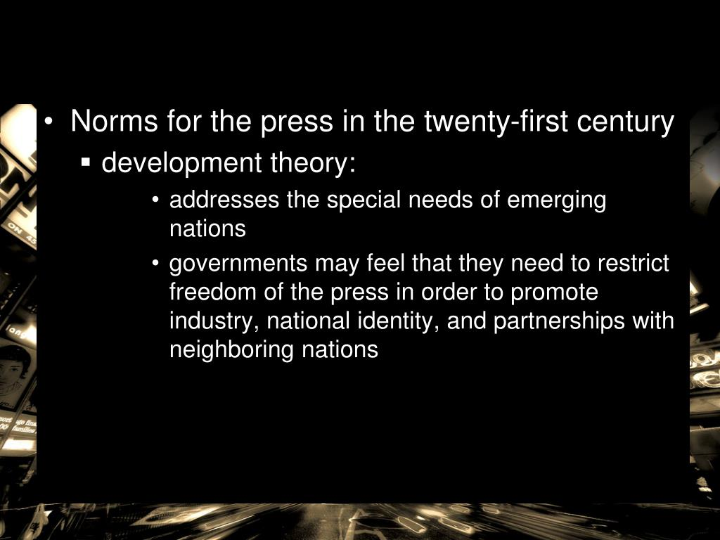 Norms for the press in the twenty-first century