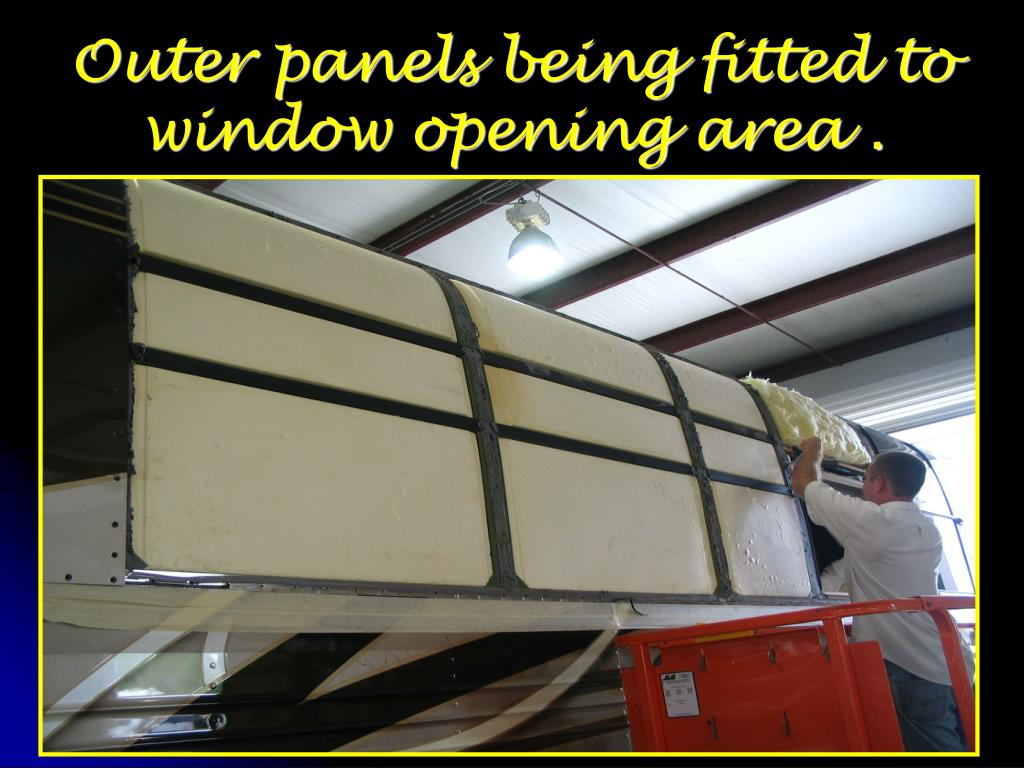 Outer panels being fitted to window opening area .
