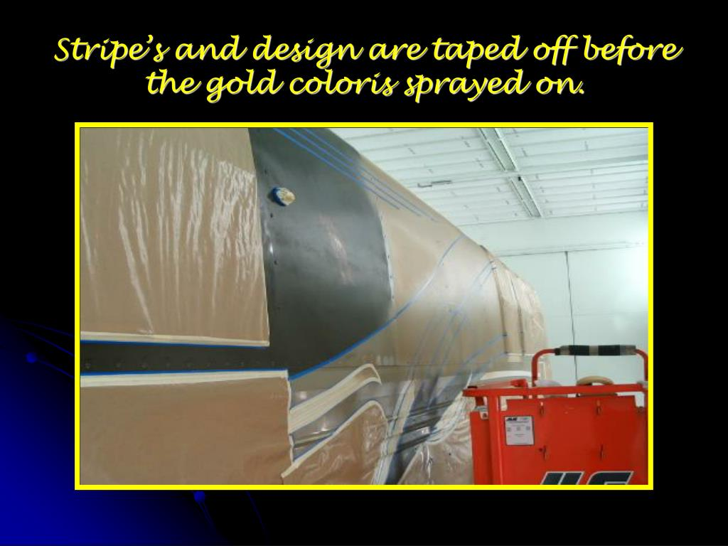 Stripe's and design are taped off before the gold coloris sprayed on.