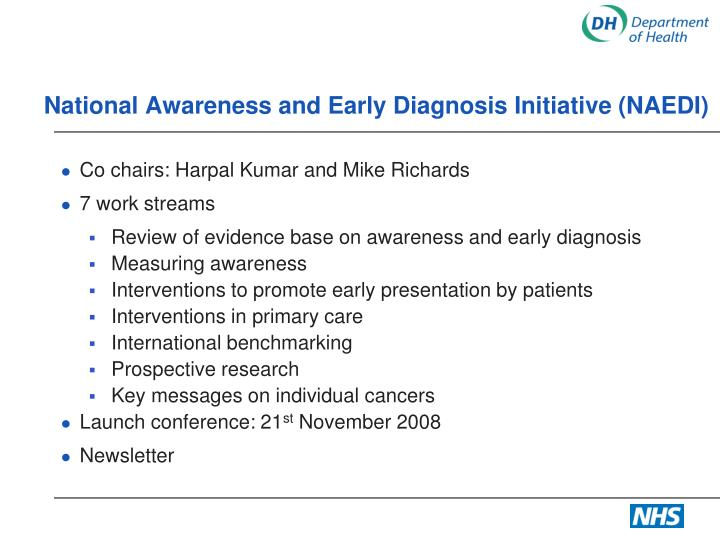 National Awareness and Early Diagnosis Initiative (NAEDI)