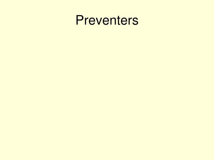 Preventers