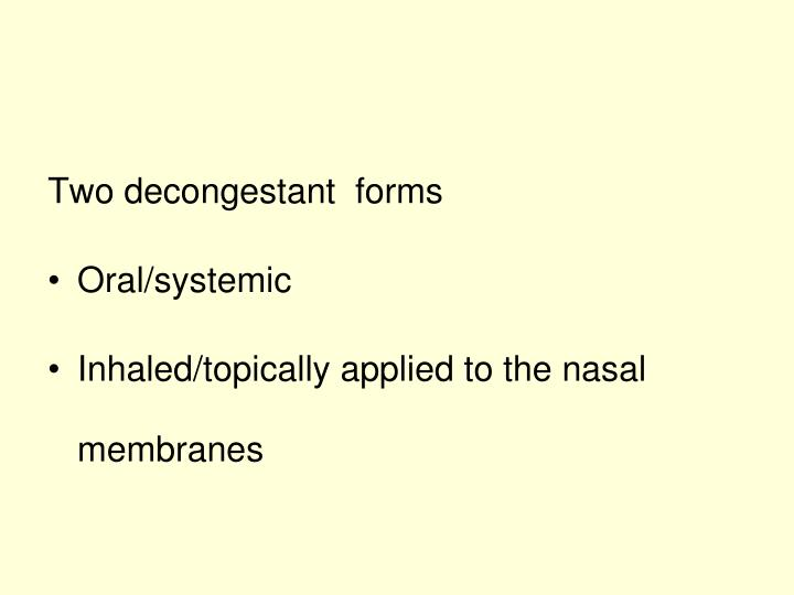 Two decongestant  forms