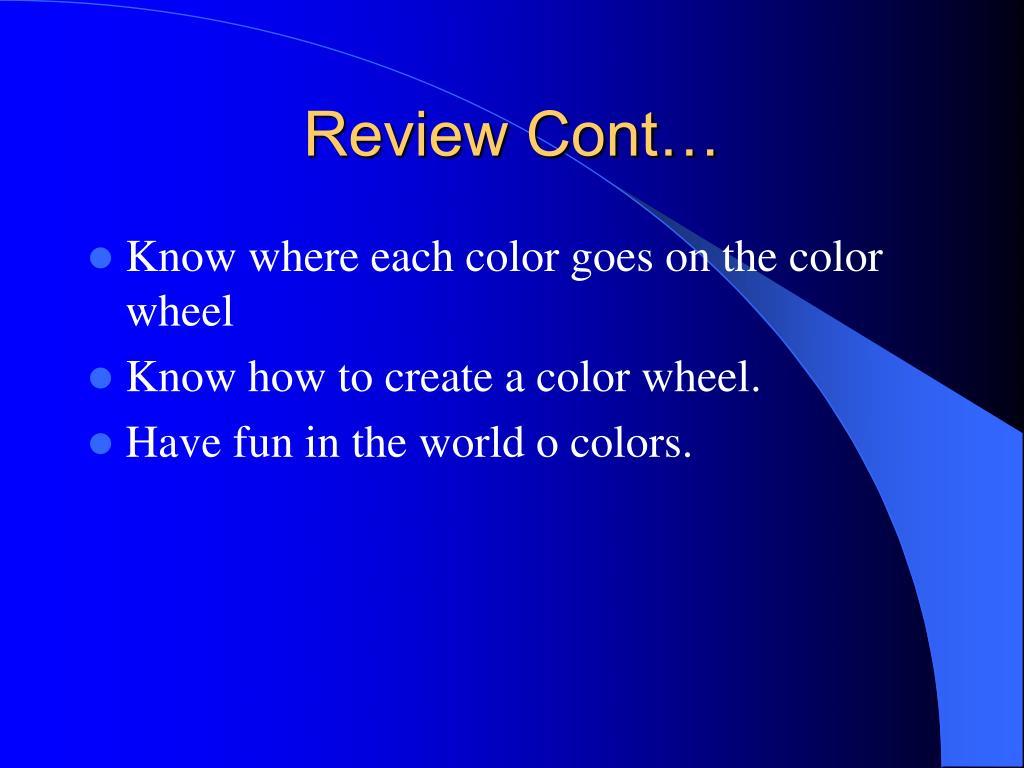 Review Cont…