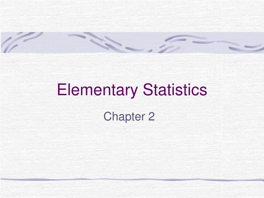 PPT - Elementary Statistics PowerPoint Presentation - ID:1114947