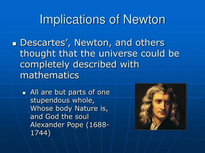Implications of Newton