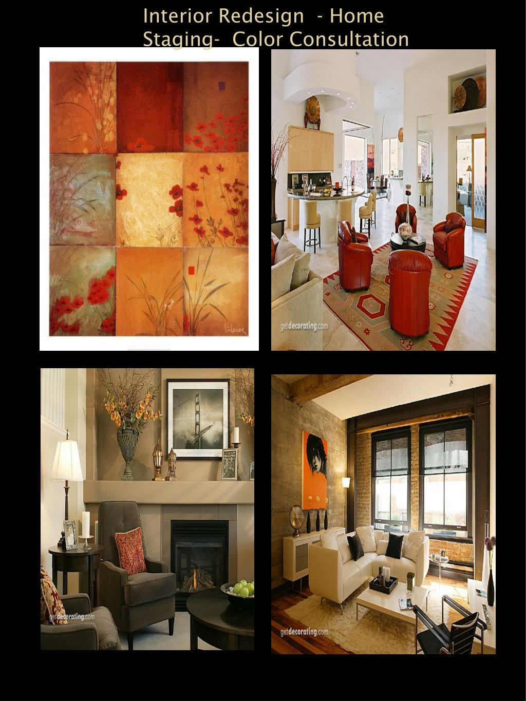Interior Redesign  - Home Staging-  Color Consultation