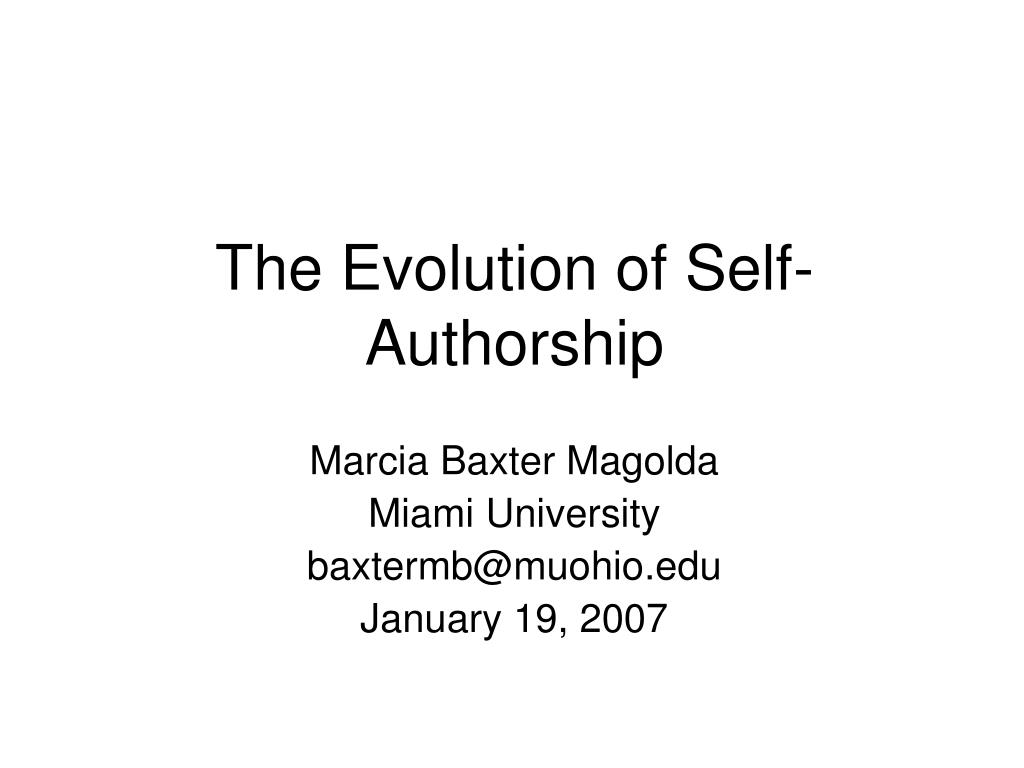 Ppt The Evolution Of Self Authorship Powerpoint Presentation Id