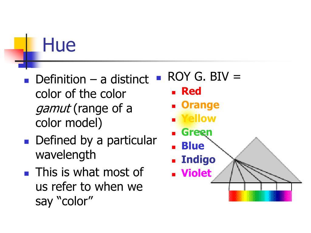 Definition – a distinct color of the color