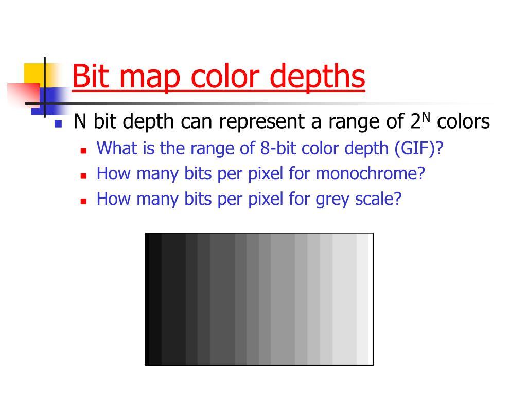Bit map color depths