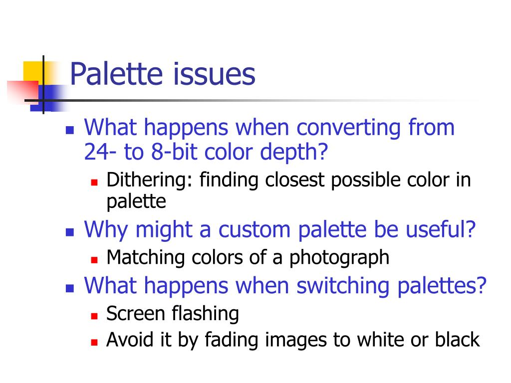 Palette issues