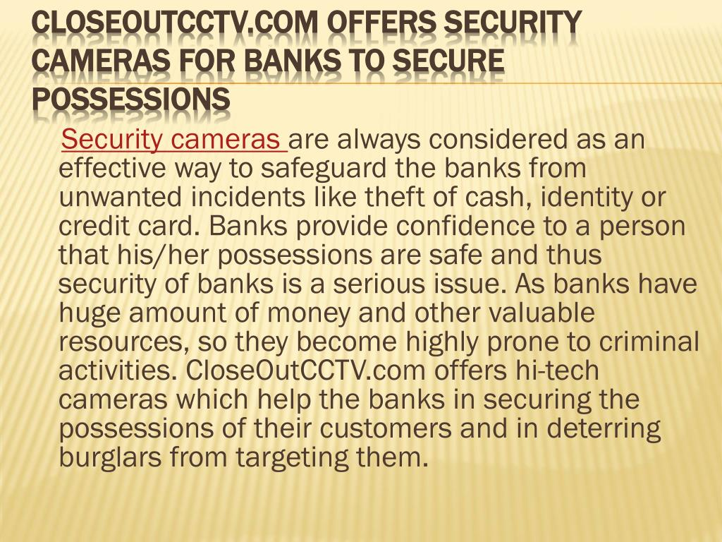closeoutcctv com offers security cameras for banks to secure possessions l.