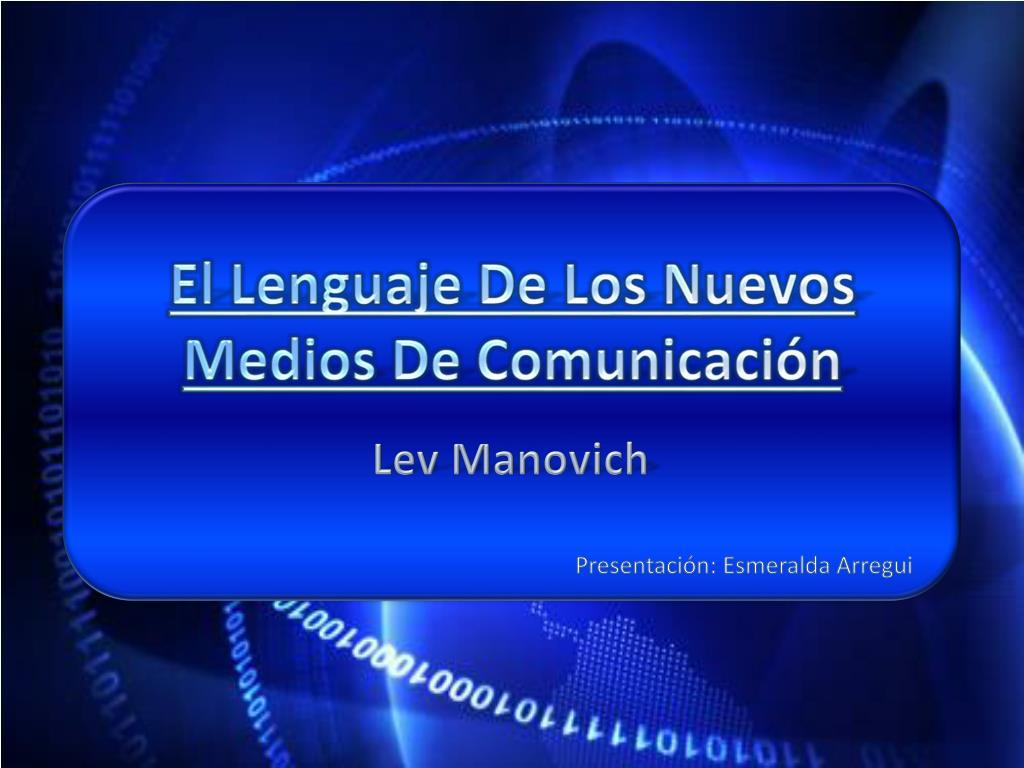 el lenguaje de los nuevos medios de comunicaci n l.