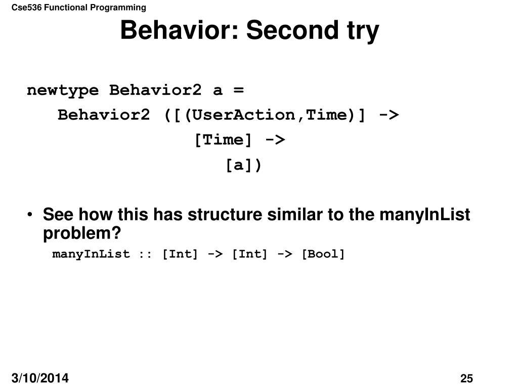 Behavior: Second try