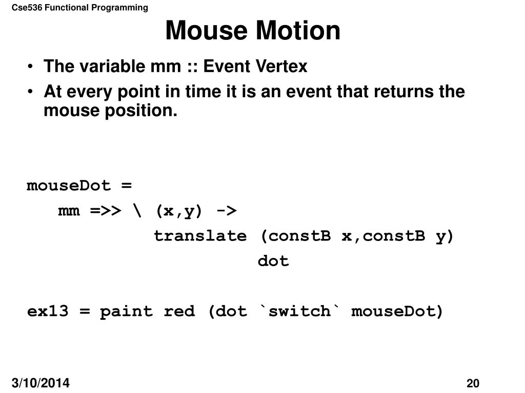 Mouse Motion