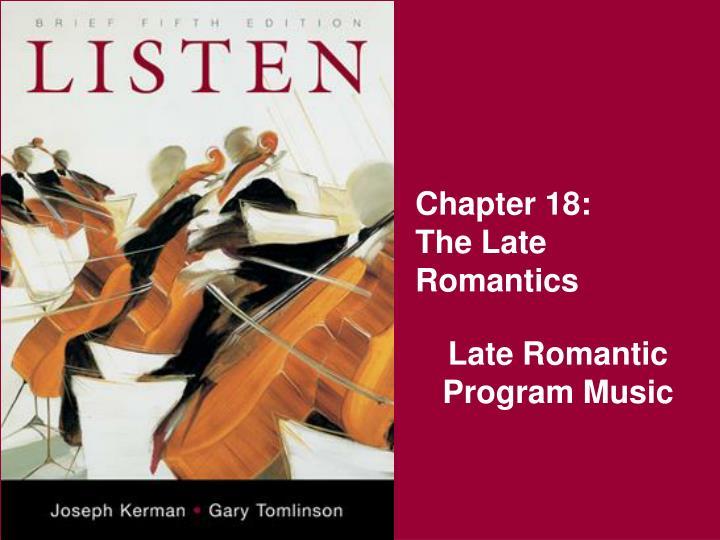 Chapter 18 the late romantics