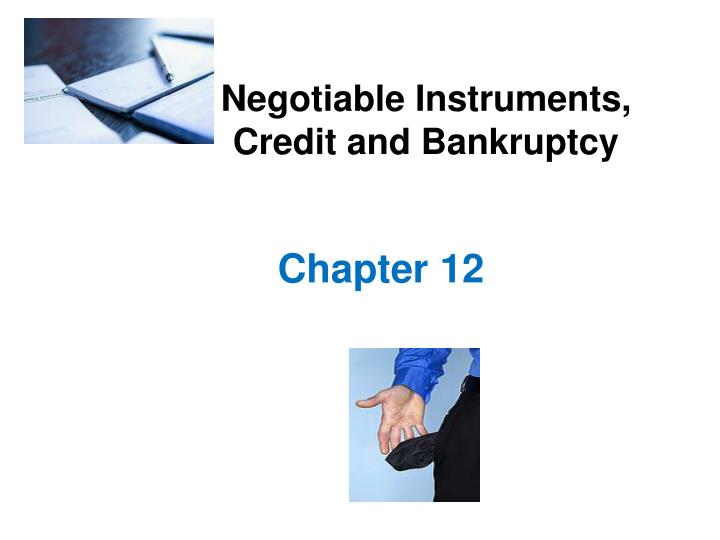 negotiable instruments credit and bankruptcy n.