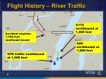 flight history river traffic