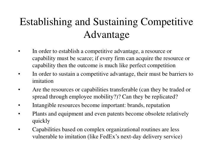 Establishing and Sustaining Competitive Advantage