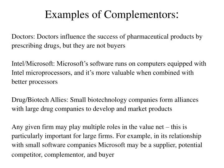Examples of Complementors