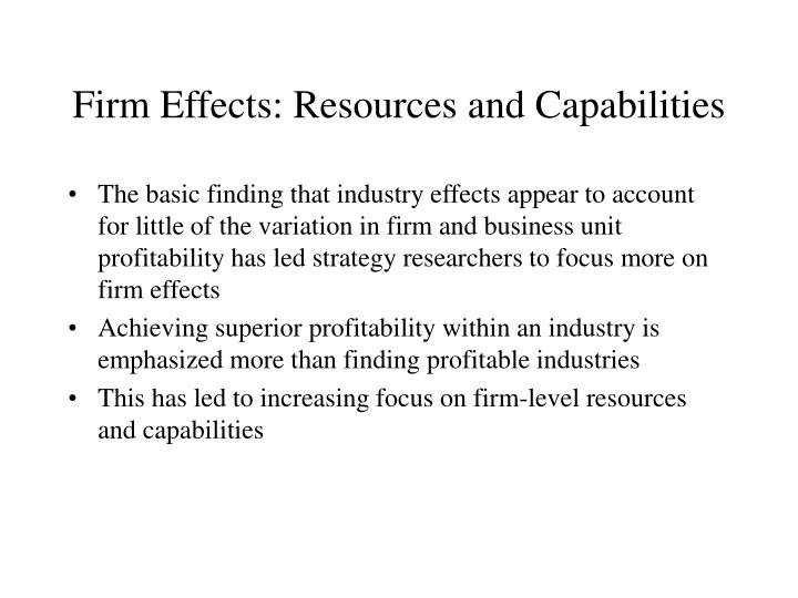 Firm Effects: Resources and Capabilities