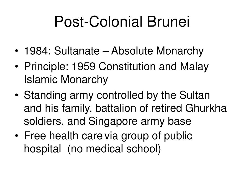 Post-Colonial Brunei