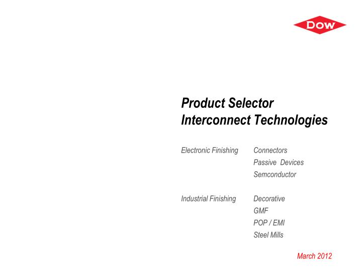 product selector interconnect technologies n.