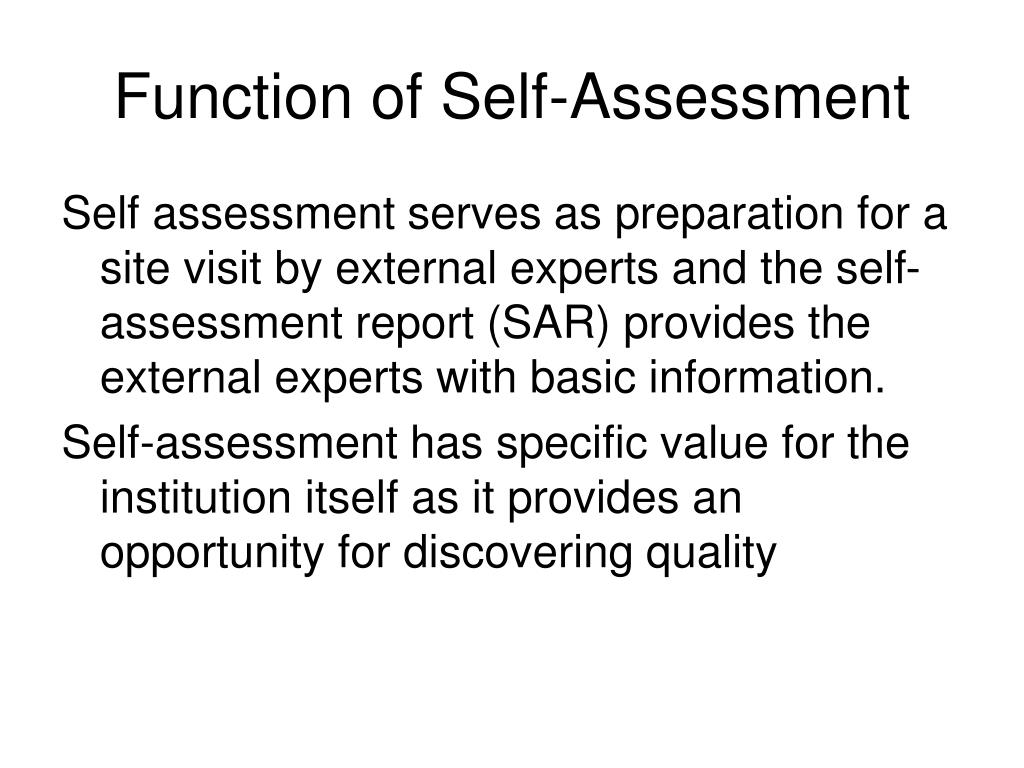 Function of Self-Assessment