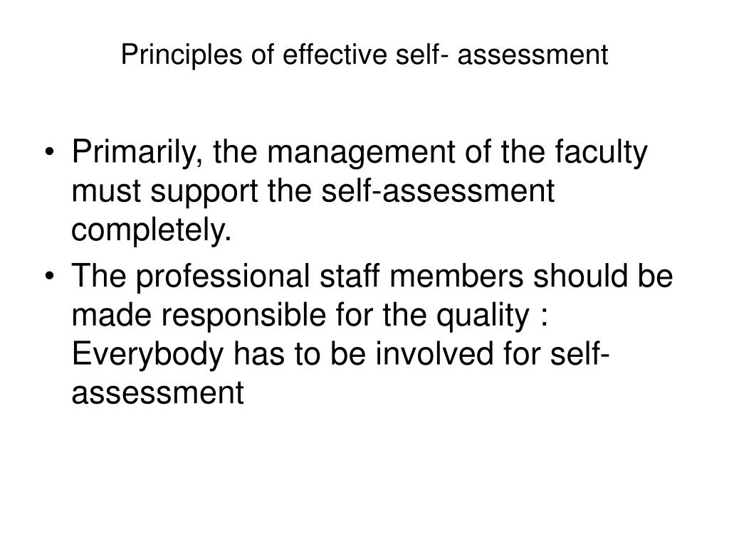Principles of effective self- assessment