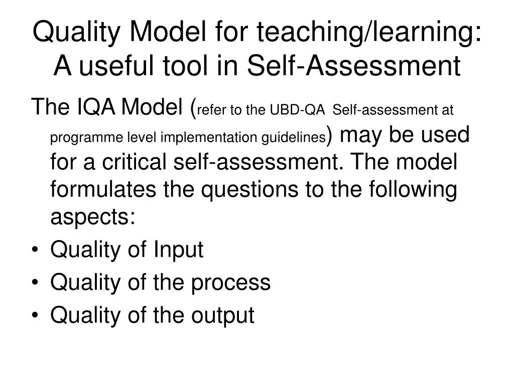 Quality Model for teaching/learning: A useful tool in Self-Assessment