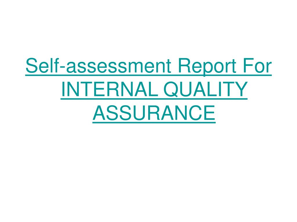 Self-assessment Report For INTERNAL QUALITY ASSURANCE
