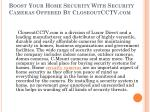boost your home security with security cameras offered by closeoutcctv com