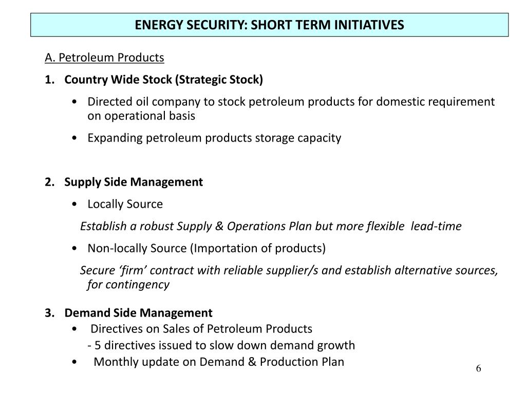 ENERGY SECURITY: SHORT TERM INITIATIVES