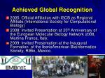 achieved global recognition